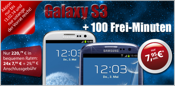 Galaxy S3 für 7,95 € Grundgebühr